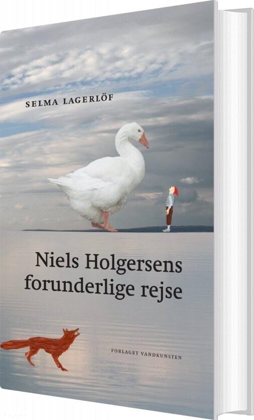 Image of   Niels Holgersens Forunderlige Rejse - Selma Lagerlöf - Bog