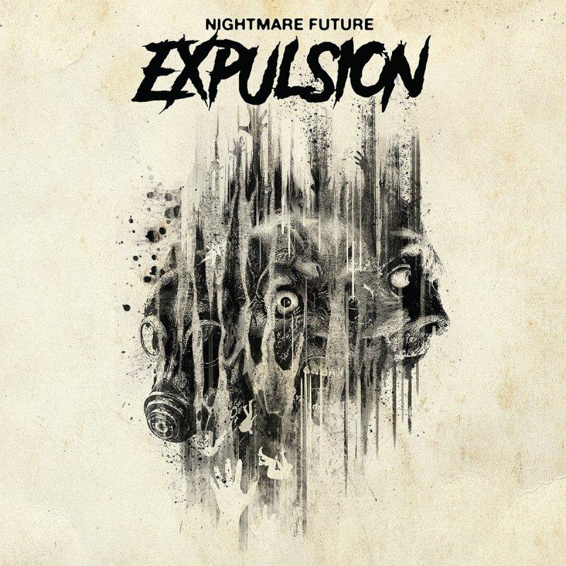 Image of   Expulsion - Nightmare Future - CD