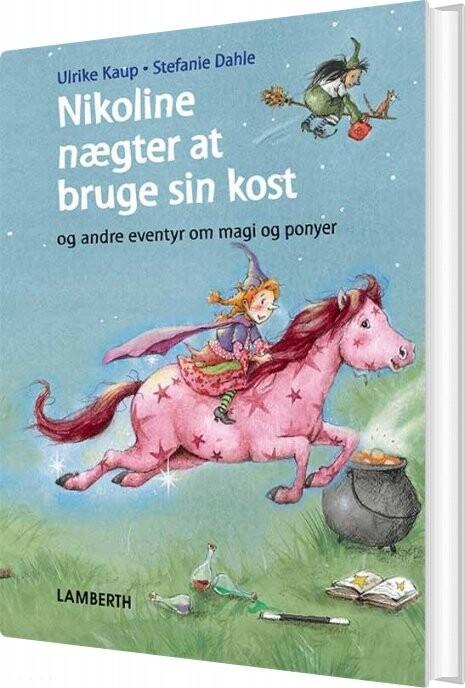 Nikoline Nægter At Bruge Sin Kost - Ulrike Kaup - Bog