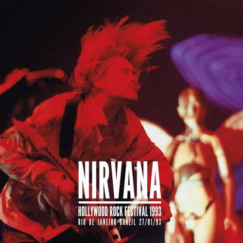 Nirvana - Hollywood Rock Festival 1993 - Vinyl / LP
