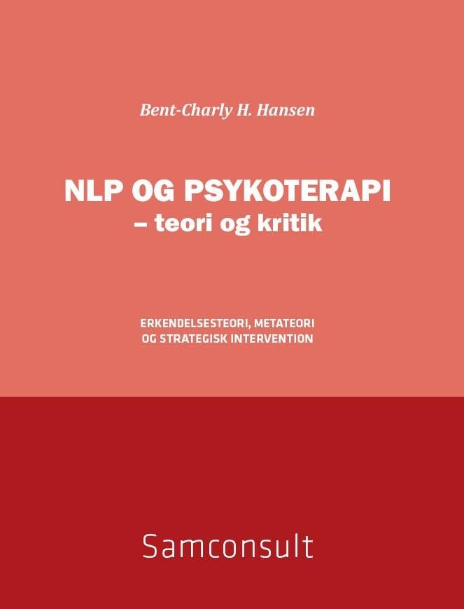 Image of   Nlp Og Psykoterapi - Teori Og Kritik - Bent-charly H. Hansen - Bog
