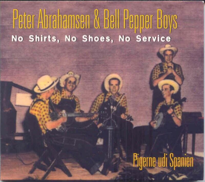 Peter Abrahamsen - No Shirts, No Shoes, No Service - CD