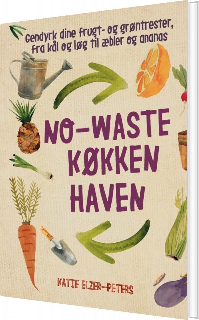 Image of   No-waste Køkkenhaven - Katie Eller-peters - Bog