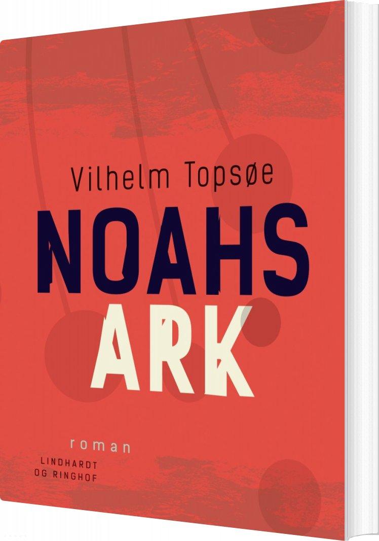 Noahs Ark - Vilhelm Topsøe - Bog