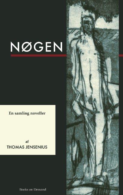 Image of   Nøgen - Thomas Jensenius - Bog