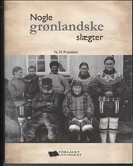 Billede af Nogle Grønlandske Slægter - Niels Frandsen - Bog
