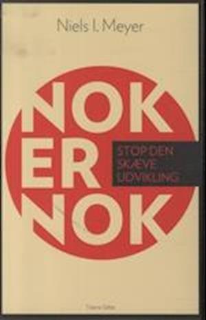 Image of   Nok Er Nok - Niels I. Meyer - Bog