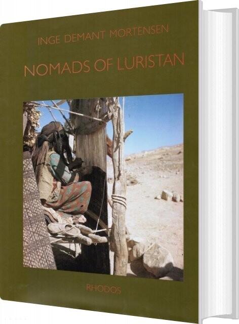 Image of   Nomads Of Luristan - Inge Demant Mortensen - Bog