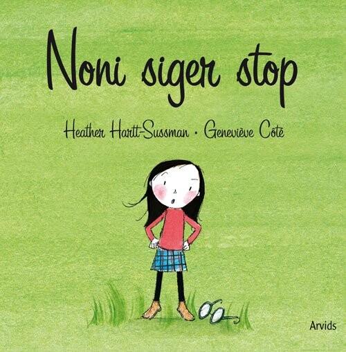 Noni Siger Stop - Heather Hartt-sussman - Bog
