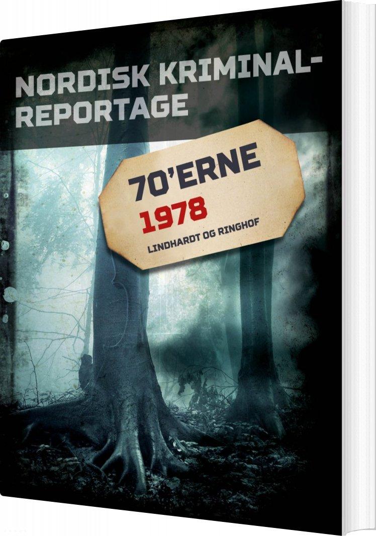 Image of   Nordisk Kriminalreportage 1978 - Diverse - Bog