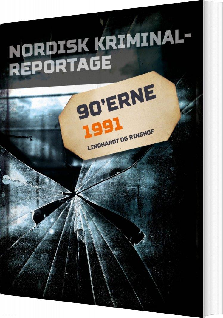Image of   Nordisk Kriminalreportage 1991 - Diverse - Bog