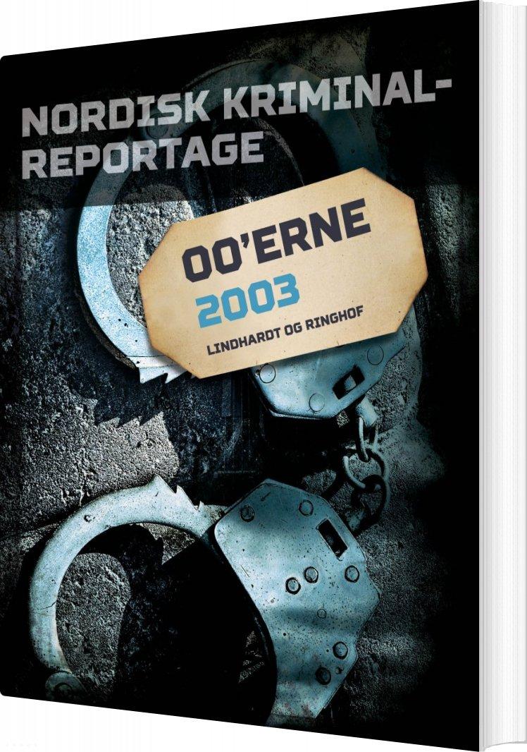 Image of   Nordisk Kriminalreportage 2003 - Diverse - Bog