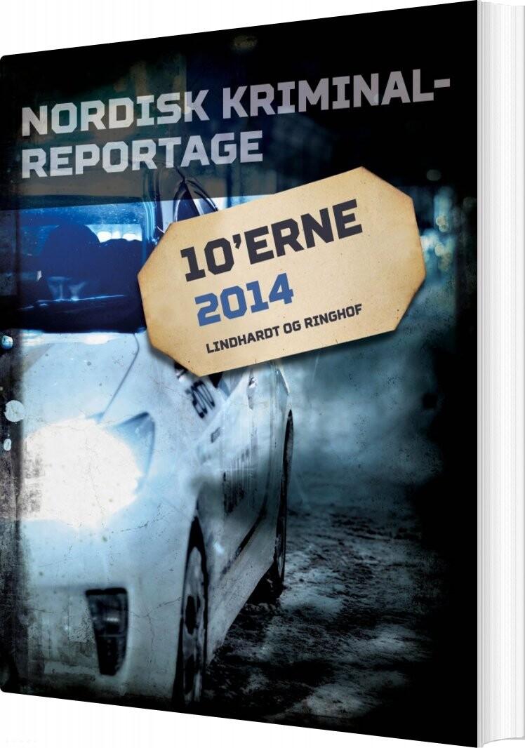 Billede af Nordisk Kriminalreportage 2014 - Diverse - Bog