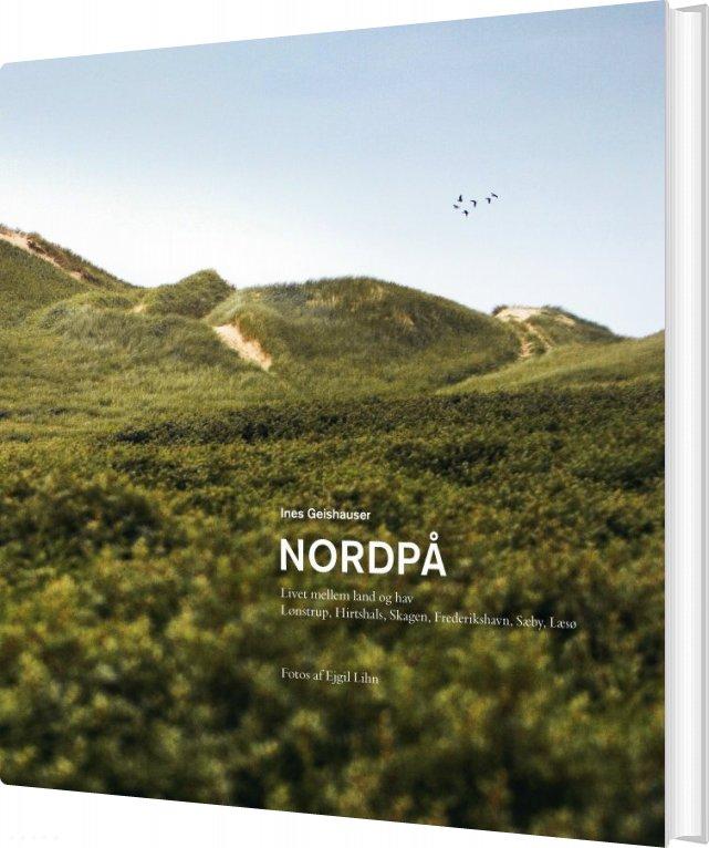 Billede af Nordpå - Ines Geishauser - Bog