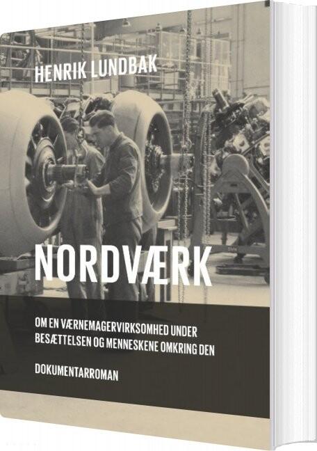 Nordværk - Henrik Lundbak - Bog