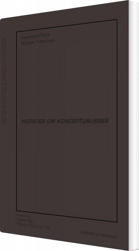Notater Om Konceptualismer - Vanessa Place - Bog
