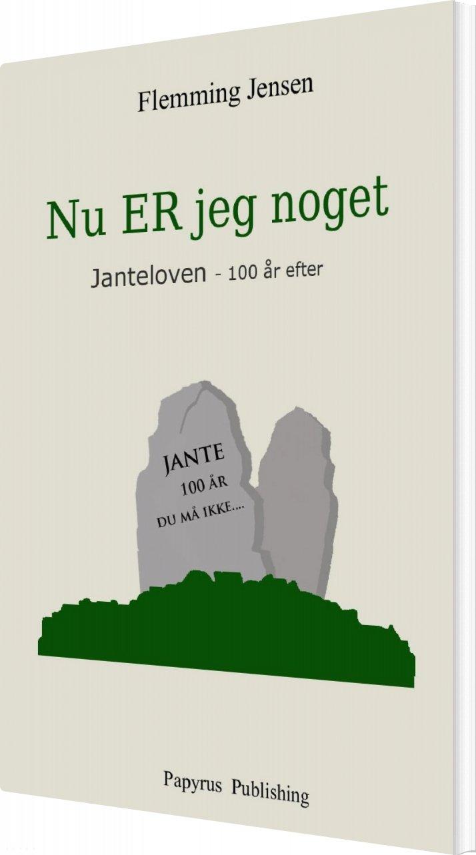 Image of   Nu Er Jeg Noget - Flemming Jensen - Bog