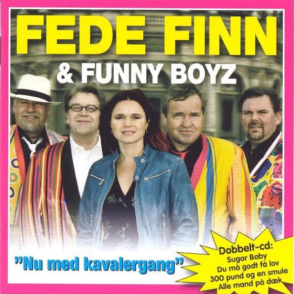 Image of   Fede Finn Og Funny Boyz - Nu Med Kavalergang - CD