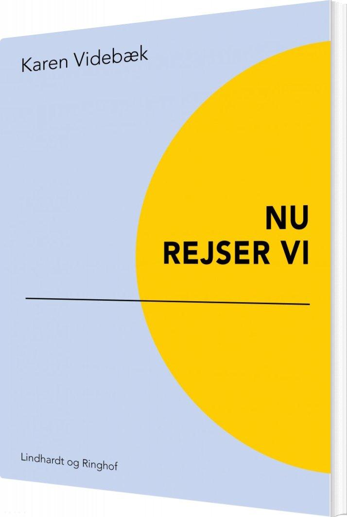 Nu Rejser Vi - Karen Videbæk - Bog