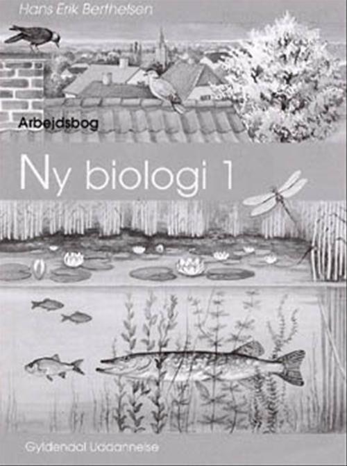 Ny Biologi 1 - Hans Erik Berthelsen - Bog