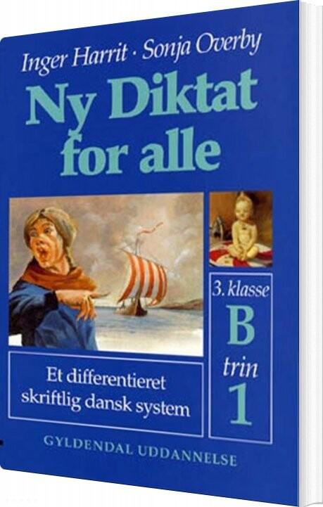 Ny Diktat For Alle 3. Klasse - Sonja Overby - Bog