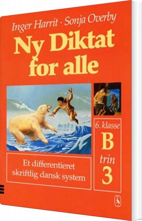 Ny Diktat For Alle 6. Klasse - Sonja Overby - Bog