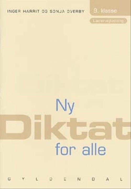 Ny Diktat For Alle 9. Klasse - Sonja Overby - Bog