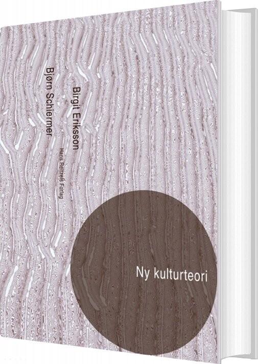 Ny Kulturteori - Malene Vest Hansen - Bog