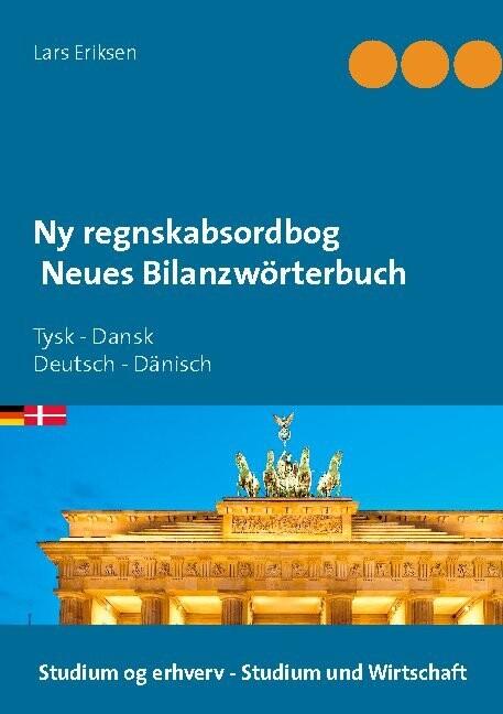 Ny Regnskabsordbog Neues Bilanzwörterbuch - Lars Eriksen - Bog