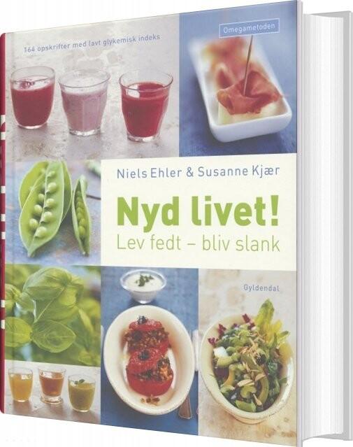 Nyd Livet! - Niels Ehler - Bog
