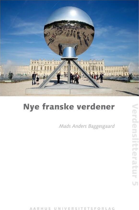 Nye Franske Verdener - Mads Anders Baggesgaard - Bog