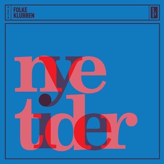 Folkeklubben - Nye Tider - Vinyl / LP
