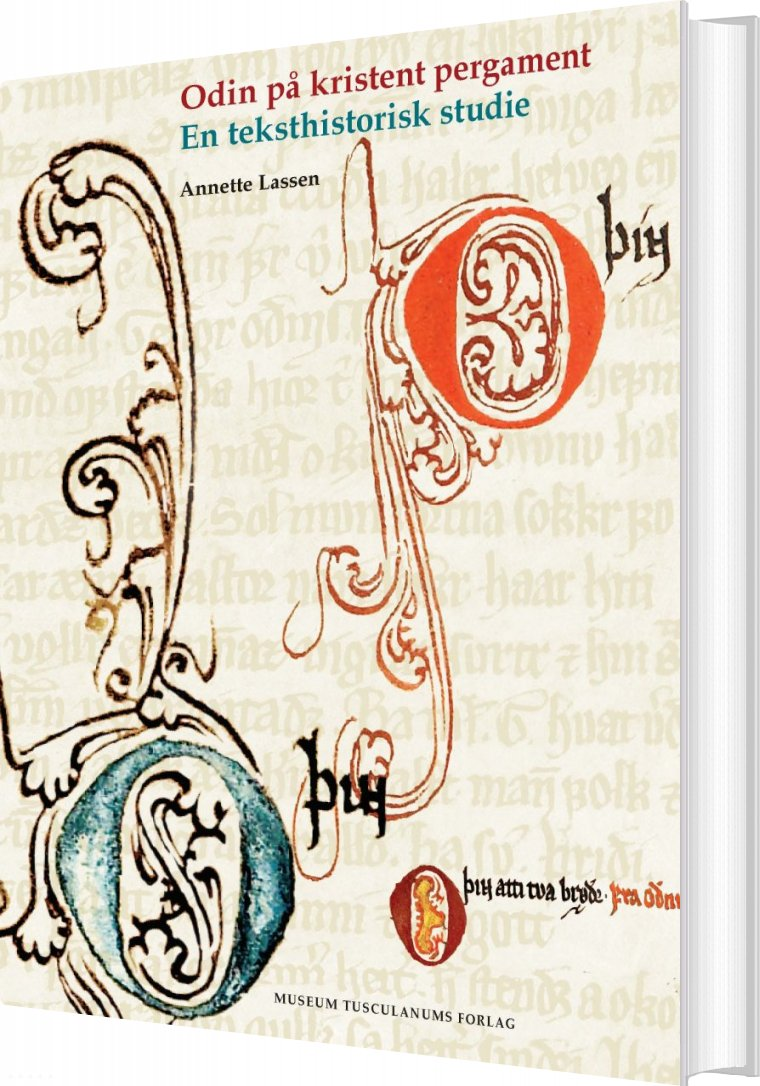 Odin På Kristent Pergament - Annette Lassen - Bog