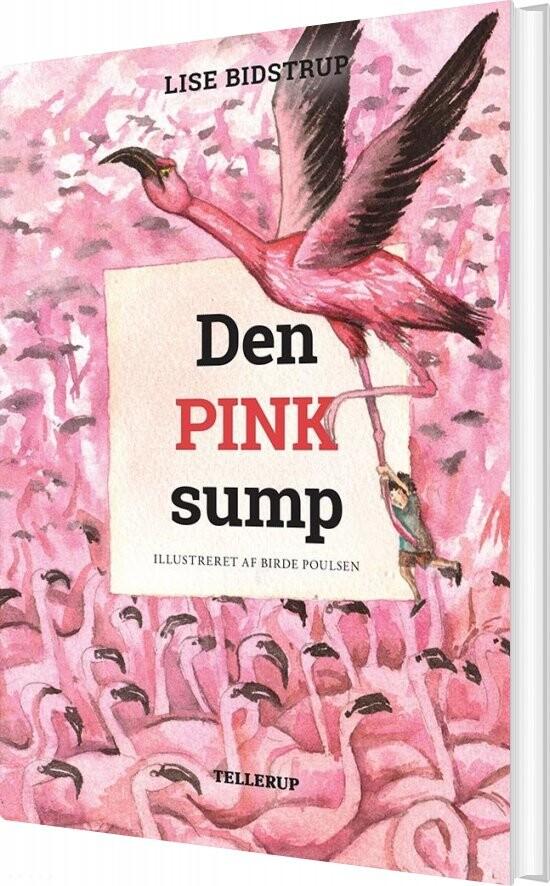 Image of   øens Sjæl #2: Den Pink Sump - Lise Bidstrup - Bog