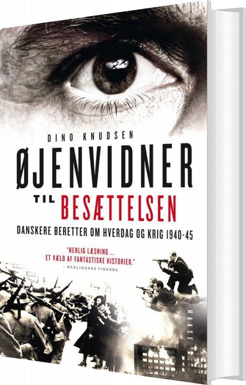 øjenvidner Til Besættelsen (hardback) - Knudsen - Bog