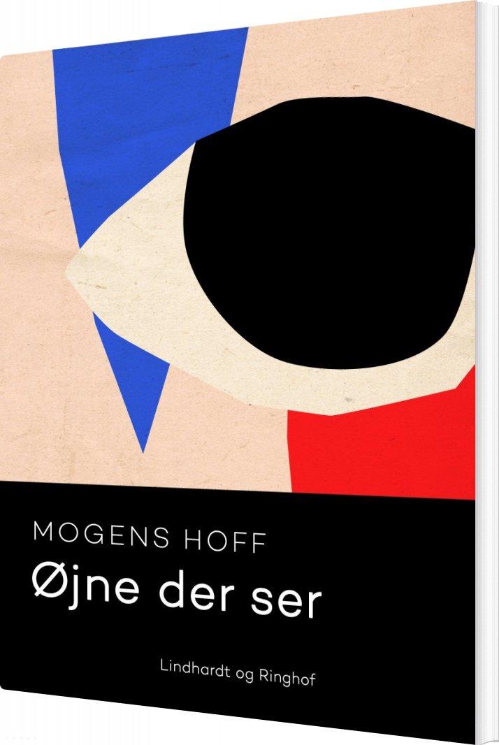 øjne Der Ser - Mogens Hoff - Bog