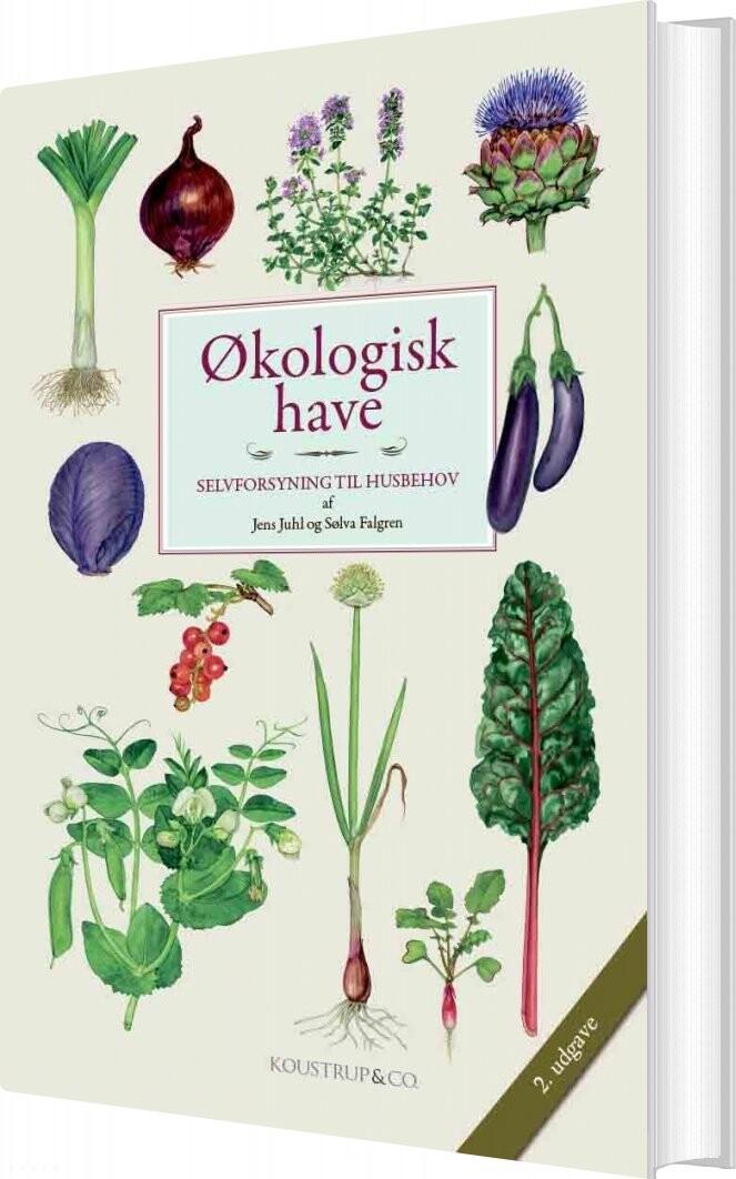 Image of   økologisk Have 2. Udgave - Jens Juhl - Bog