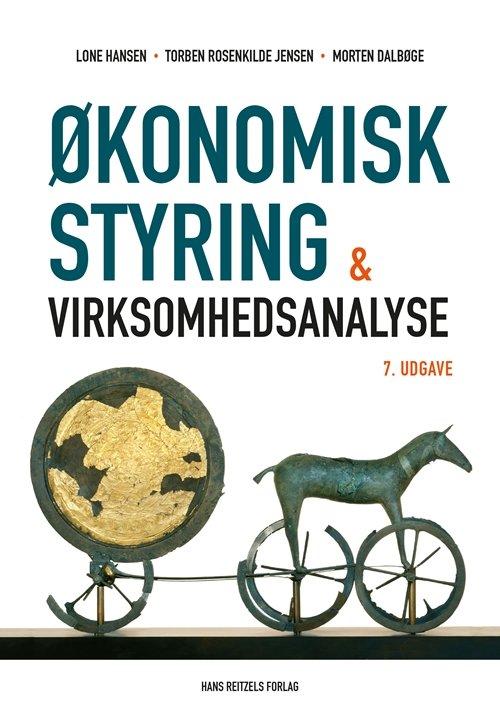 økonomisk Styring Og Virksomhedsanalyse - Lone Hansen - Bog