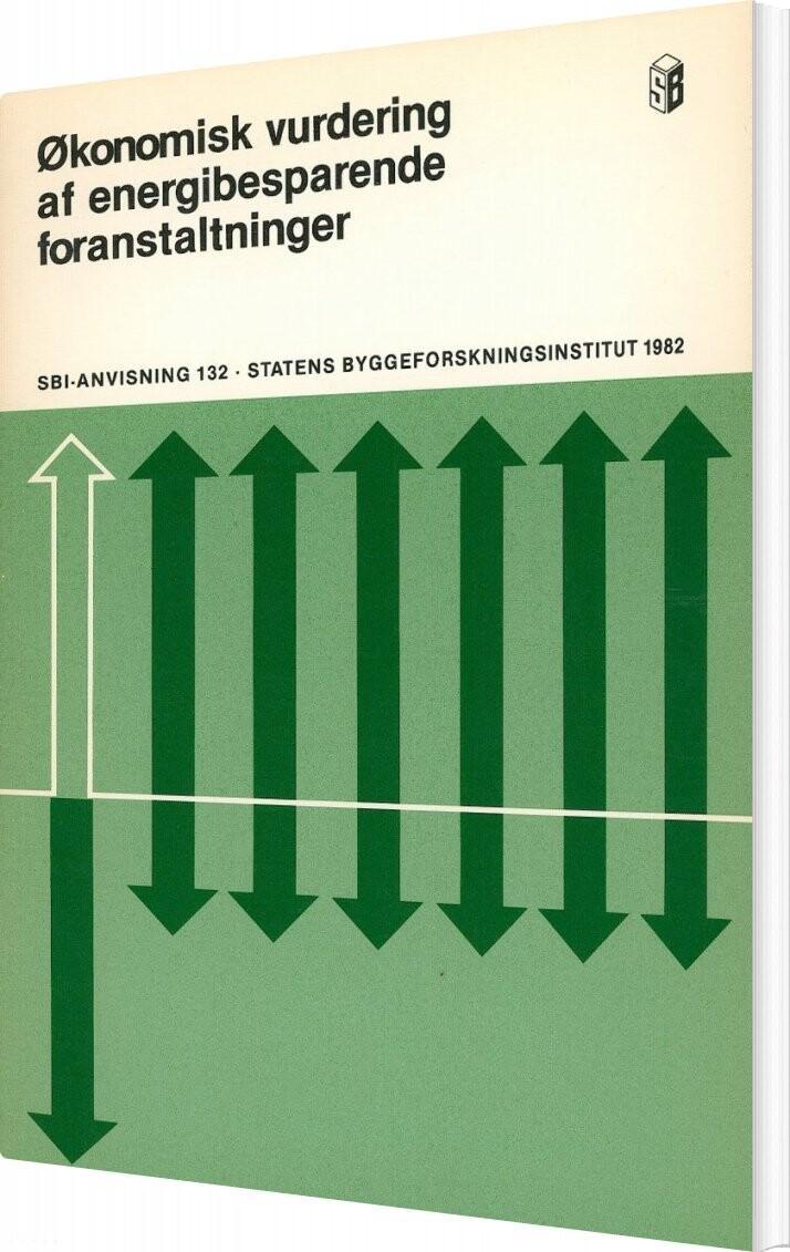 økonomisk Vurdering Af Energibesparende Foranstaltninger - Hans Skifter Andersen - Bog