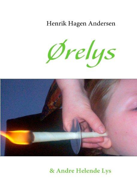 Image of   ørelys - Henrik Hagen Andersen - Bog