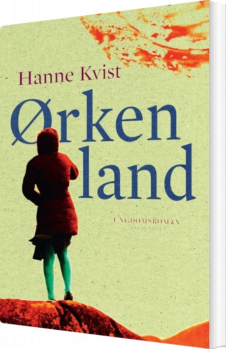 ørkenland - Hanne Kvist - Bog