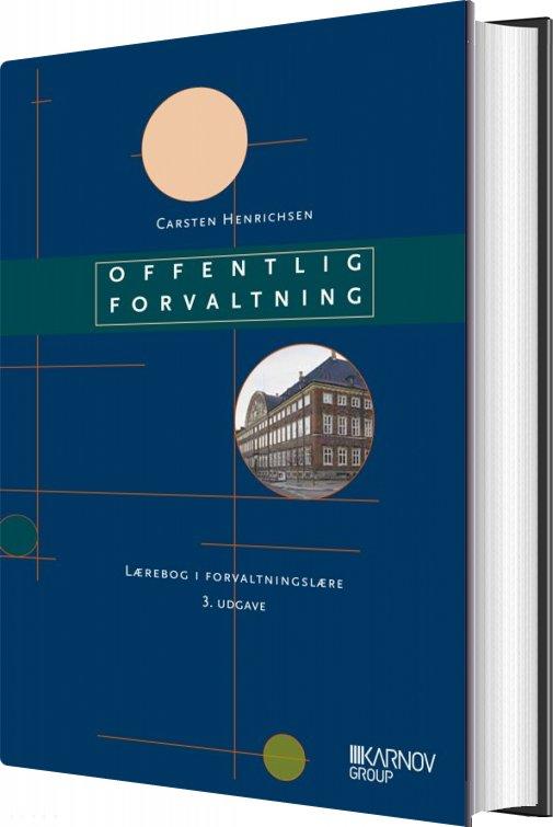 Image of   Offentlig Forvaltning - Carsten Henrichsen - Bog