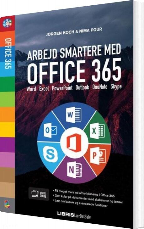 Image of   Arbejd Smartere Med Office 365 - Jørgen Koch - Bog