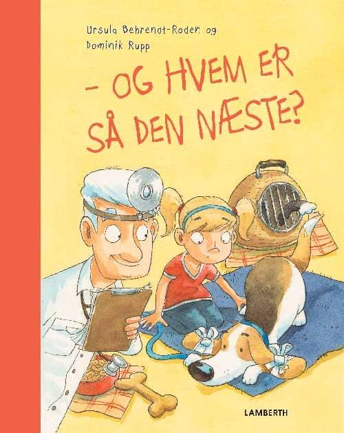 Image of   Og Hvem Er Så Den Næste? - Urusla Behrendt-roden - Bog