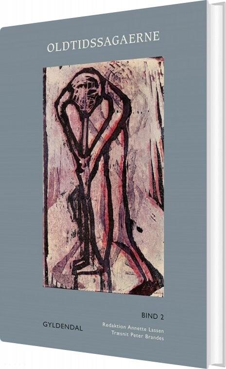 Oldtidssagaerne. Bind 2 - Annette Lassen - Bog