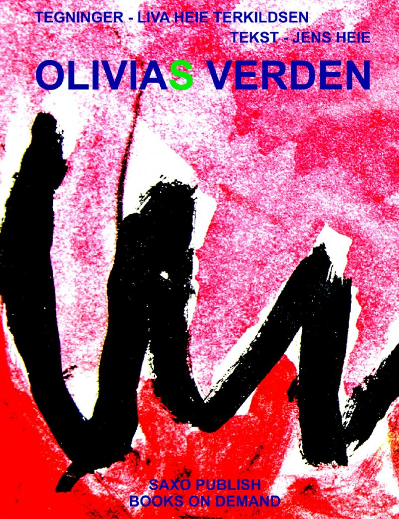 Olivias Verden - Jens Heie - Bog