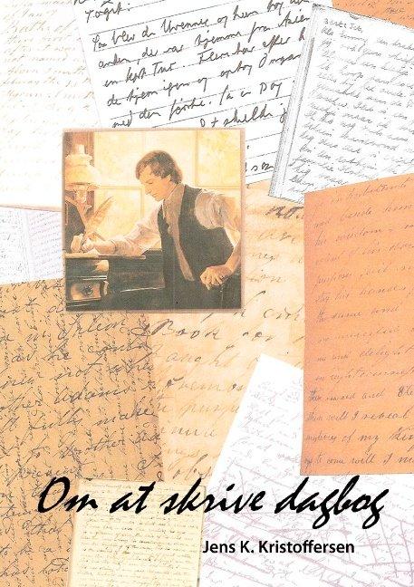 Om At Skrive Dagbog - Jens K.kristoffersen - Bog