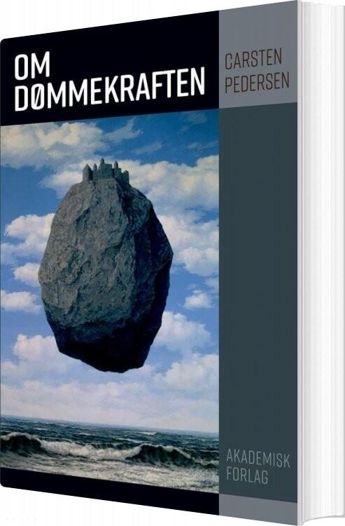 Image of   Om Dømmekraften - Carsten Pedersen - Bog