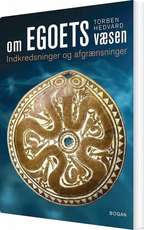 Om Egoets Væsen - Torben Hedvard - Bog