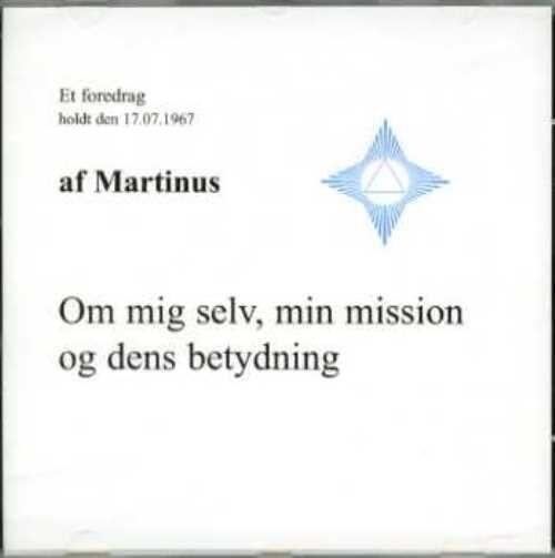 Om Mig Selv, Min Mission Og Dens Betydning (cd 4) - Martinus - Cd Lydbog
